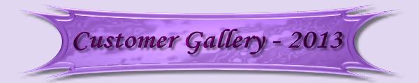 Customer Gallery 2013