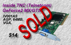 Inside TNC Telnetcom IV001AS GeForce2 MX/GTS